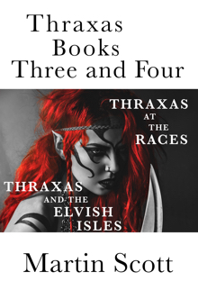 Thraxas books three and four